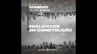 REALIDADES EM CONSTRUÇÃO