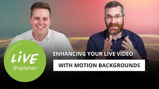 Enhancing your live video production with motion backgrounds