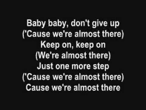 Michael Jackson -We're Almost There with lyrics