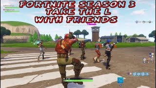 Fortnite season 3 Rust Lord| Fortnite season 3 skins dances and Handcannon| Take the L with friends