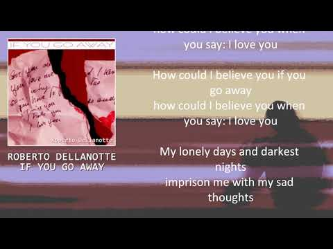 Roberto Dellanotte - If You Go Away  and
