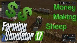 Farming Simulator 17 - Sheep Money Making Tutorial