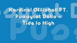 Tide is high - Kardinal Offishall ft Pussycat Dolls