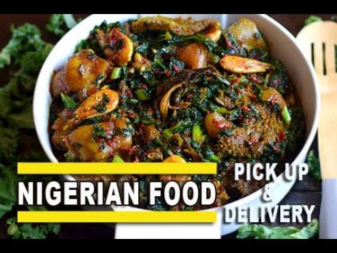 Nigerian Foods Montreal - Delivery And Pickup