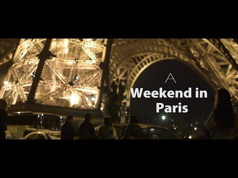 A Weekend in Paris - Nikon D5300 Cinematic look