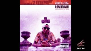 August Alsina Ft Kidd Kidd - Downtown (chopped and Screwed)