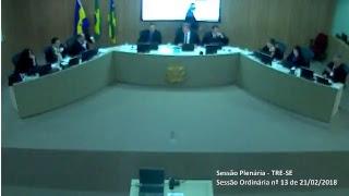 Sessão Ordinária nº 13/2018. Transmissão na íntegra dos julgamentos do Tribunal Regional Eleitoral de Sergipe TRE-SE.