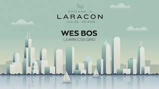 20180726 Laracon 2018 Wes Bos