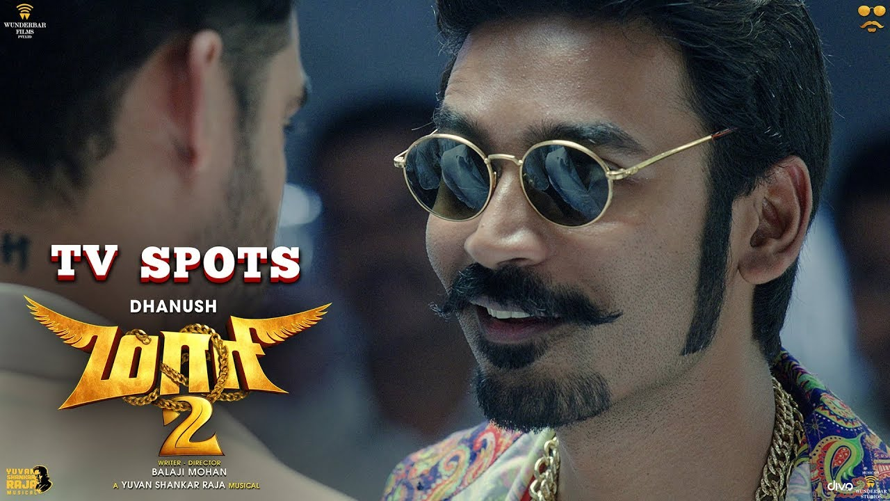 Maari 2 - TV Spots (Movie Releasing Today) | Dhanush | Balaji Mohan | Yuvan Shankar Raja