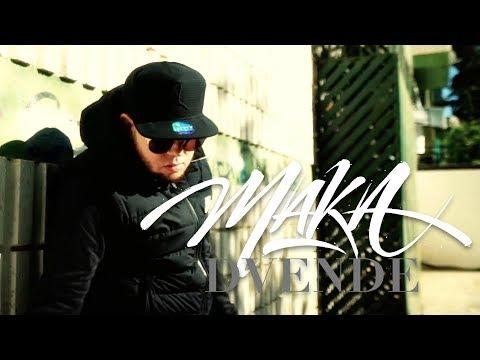MAKA - DVENDE [VIDEO OFICIAL]