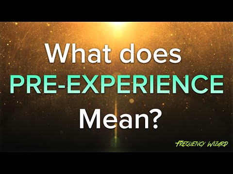 FAQ - What does PRE EXPERIENCE Mean?