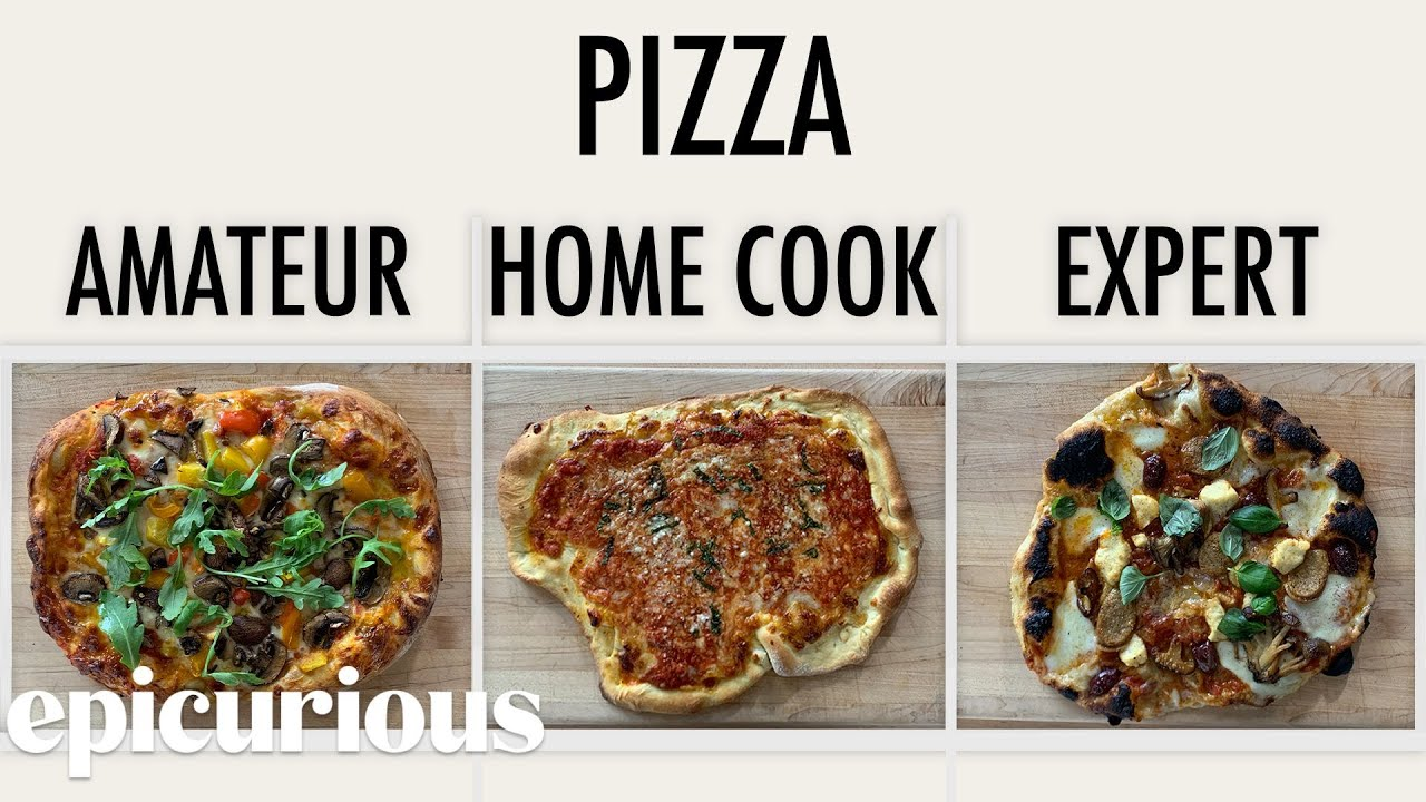 4 Levels of Pizza: Amateur to Food Scientist | Epicurious