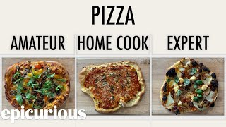 Download 4 Levels of Pizza: Amateur to Food Scientist | Epicurious Mp3 and Videos