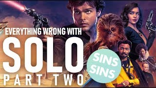 Everything Wrong With Solo: A Star Wars Story (Part Two) | A CinemaSins Parody