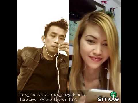 TERE LIYE (DUET IN SMULE)SUZYITHA AND ZACH