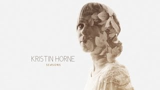 Kristin Horne - Seasons (promo of the album)