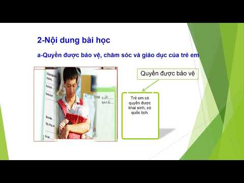 BÀI 13 LỚP 7   Quyền được bảo vệ, chăm sóc và giáo dục của trẻ em Việt Nam