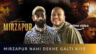Mirzapur Nahi Dekhe Galti Kiye Ft. Be YouNick | Amazon Prime Video