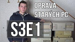 Oprava starých PC [S3E01]