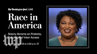 Stacey Abrams on Protests, Policing and Voter Access (Full Stream 6/29)