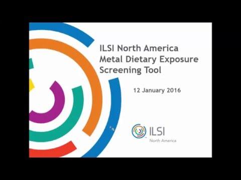 ILSI North America Metal Dietary Exposure Screening Tool Webinar