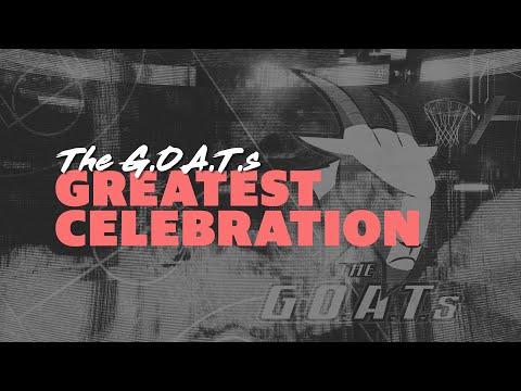 The G.O.A.T.s | Greatest Celebration