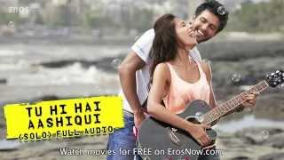 Gambar cover stafaband info   Tu Hi Hai Aashiqui Solo   Full Audio Song   Dishkiyaoon