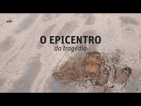 Bento Rodrigues, o epicentro da tragédia mineira
