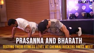 Prasanna And Bharath Testing Their Fitness Level At Chennai Rockers Press Meet