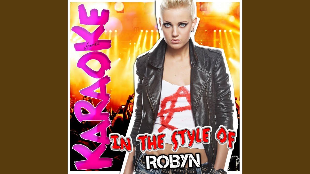 Konichiwa Bitches (In the Style of Robyn) (Karaoke Version