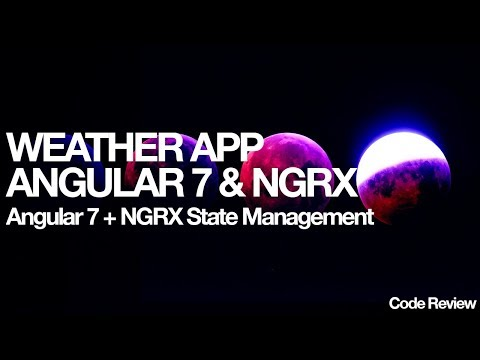NGRX Angular 7 Simple Weather App thumbnail