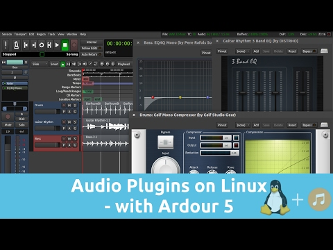 Audio Plugins on Linux - with Ardour 5 | Tutorials