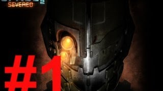 Dead Space 2: Severed | Scary Ass Game | Episode 1