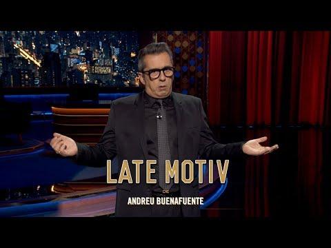 """LATE MOTIV - Monólogo de Andreu Buenafuente""""El relator""""  LateMotiv499"""