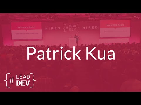 The Constant Life of a Tech Lead – Patrick Kua | The Lead Developer UK 2017