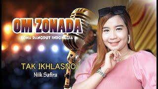 Lagu Terbatu TAK IKHLASNO Ninik Safira Live Show OM ZONADA Zona Dangdut Indonesia
