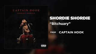 Shordie Shordie - Bitchuary [ AUDIO]
