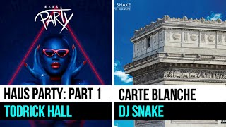 Album Review Haus Party, Part 1 by Todrick Hall and Carte Blanche by DJ Snake