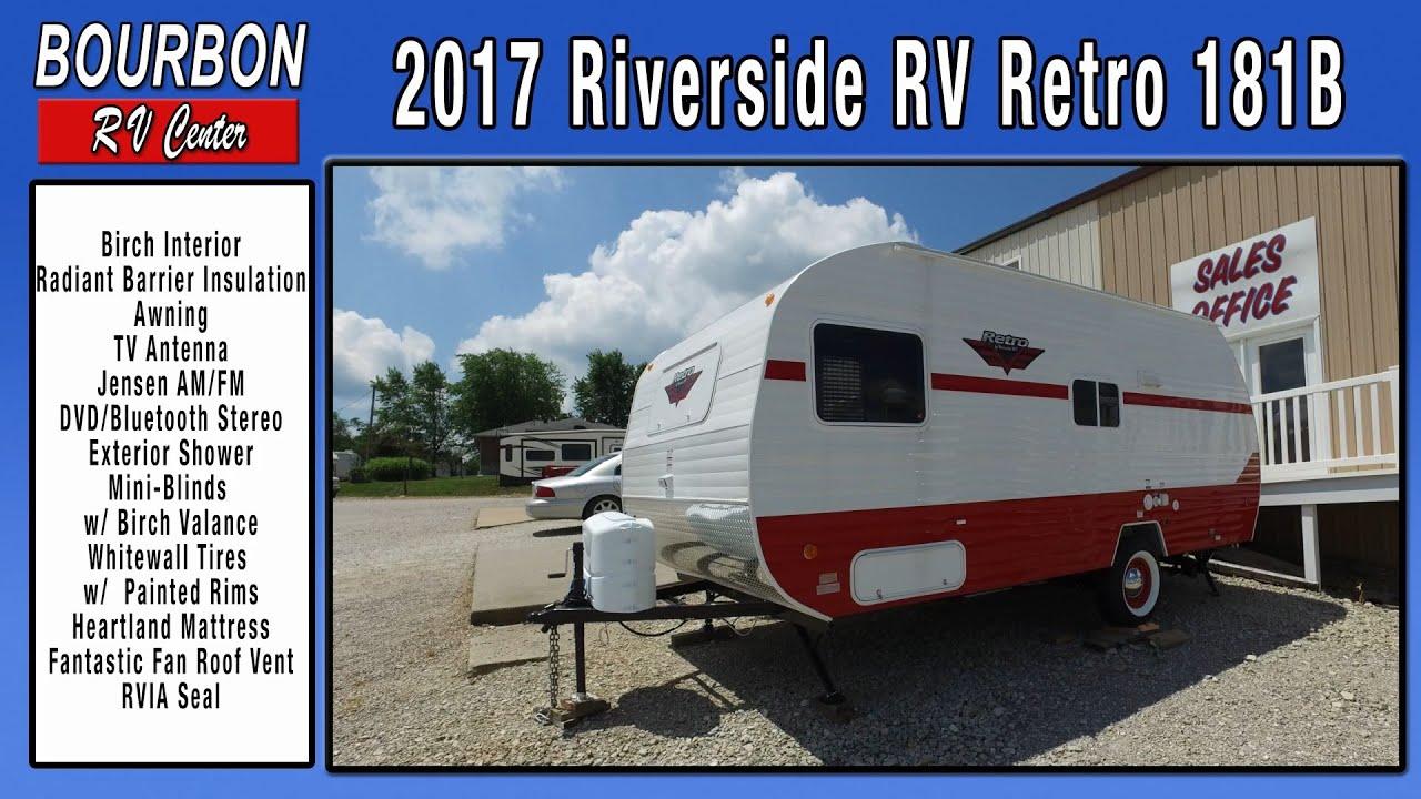 2017 Riverside Rv Retro 181b Travel Trailer Bourbon Rv