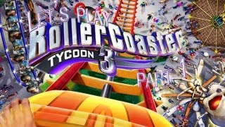 let s play rollercoaster tycoon 3 part 1