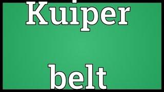 Kuiper belt Meaning