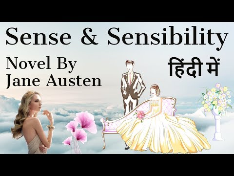 english-novel---sense-and-sensibility-by-jane-austen---explanation-&-analysis-in-hindi