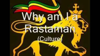 Why am I a Rastaman - Culture