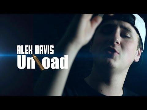 Alex Davis - Unload (Official Video) 1080p HD Shot By - DKVTv
