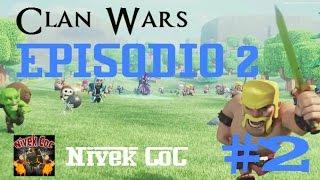 Clash of Clans - Clan Wars: EPISODIO 2
