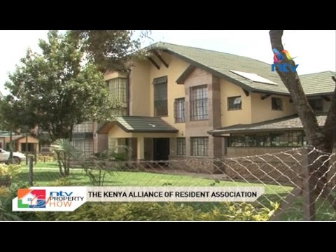 NTV Property Show S01 E13: The Kenya Alliance of Resident Associations