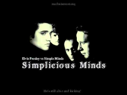 Simplicious Minds (Elvis Presley vs. Simple Minds) [MashUp by MadMixMustang]