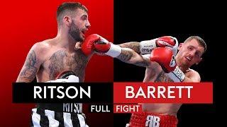 FULL FIGHT: Lewis Ritson vs Robbie Barrett   7th October 2017