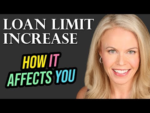 2019 Loan Limit Increase: Why This Is Important and What It Means To You (2019)
