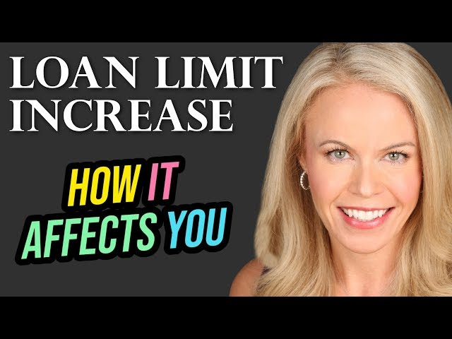 2019 Loan Limit Increase: What It Means To YOU